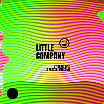 Little Company (feat. Please, Welcome)