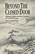 Beyond the Closed Door: Chinese Culture and the Creation of T'ai Chi Ch'uan by Arien Lev Breslow (1999-01-13)