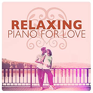 Relaxing Piano for Love