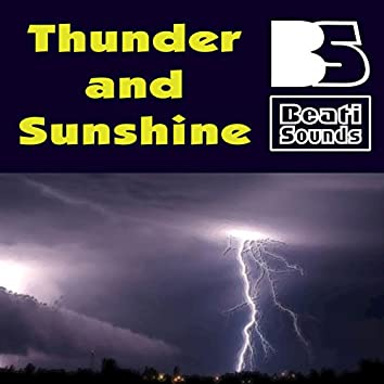 Thunder and Sunshine
