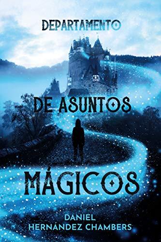 Departamento de asuntos mágicos (LITERATURA JUVENIL (a partir de ...
