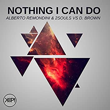 Nothing I Can Do