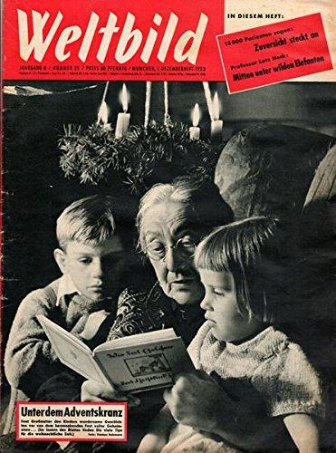 Weltbild Jahrgang 8 Nr. 25 1. Dezemberheft 1953 Unter dem Adventskranz