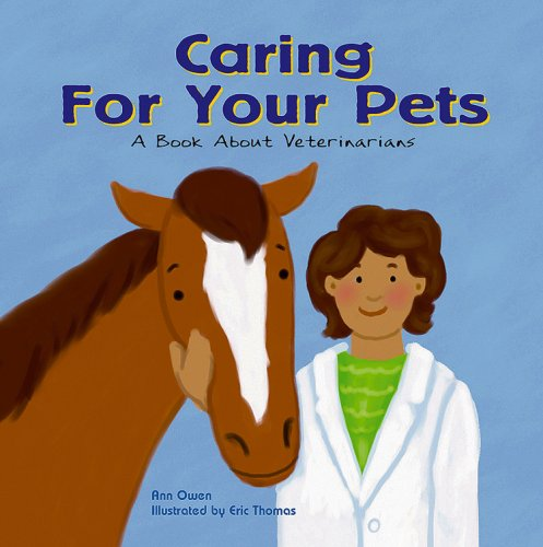 Caring for Your Pets: A Book Abo...
