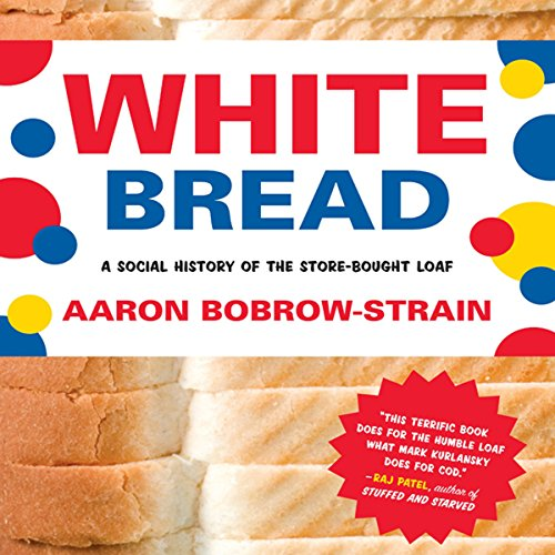 White Bread audiobook cover art