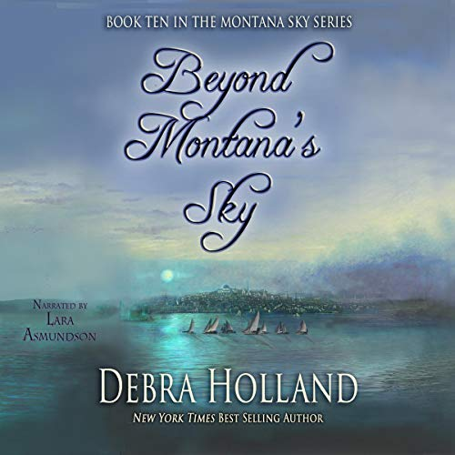 Beyond Montana's Sky Audiobook By Debra Holland cover art