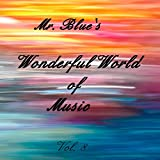 Mr. Blue's Wonderful World of Music Vol. 8