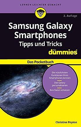 Samsung Galaxy Smartphones Tipps und Tricks für Dummies: Das Pocketbuch (German Edition)