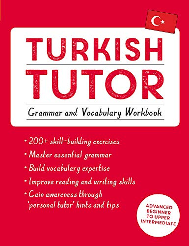 Compare Textbook Prices for Turkish Tutor: Grammar and Vocabulary Workbook Learn Turkish with Teach Yourself: Advanced beginner to upper intermediate course Language Tutors Workbook Edition ISBN 9781473625259 by Cakir, Emine