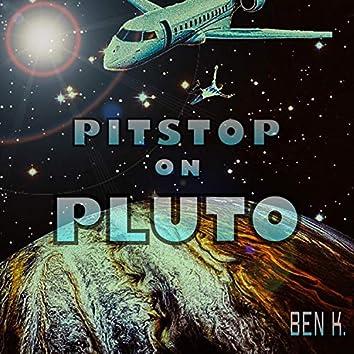 Pitstop on Pluto