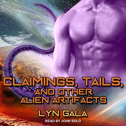 Claimings, Tails, and Other Alien Artifacts cover art