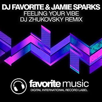 Feeling Your Vibe (DJ Zhukovsky Remix)
