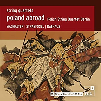 Poland Abroad, Vol. 7 - String Quartets 2