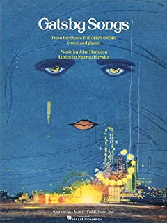 Gatsby Songs: From the Opera the Great Gatsby