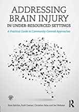 Addressing Brain Injury in Under-Resourced Settings: A Practical Guide to Community-Centred Approaches