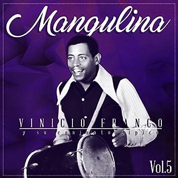 Mangulina Vol. 5