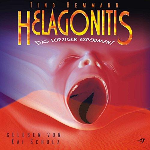 Helagonitis (Das Leipziger Experiment) Titelbild