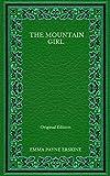The Mountain Girl - Original Edition