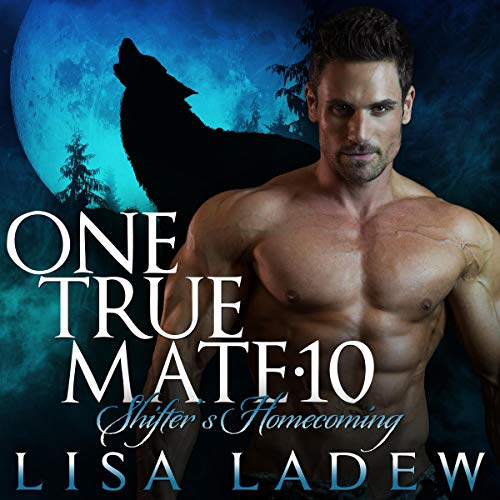 Couverture de One True Mate 10: Shifter's Homecoming