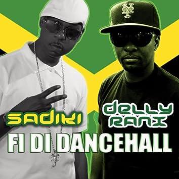 Fi Di Dancehall