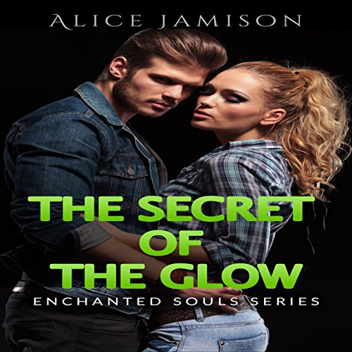 The Secret of the Glow cover art