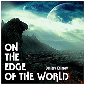On the Edge of the World