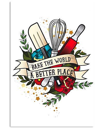 Cartel de lata de metal con texto 'Baking Lovers Bake the World a Better Place', para decoración de pared, para bares, restaurantes, cafeterías, pubs, carteles de metal y aluminio, 20,3 x 30,5 cm