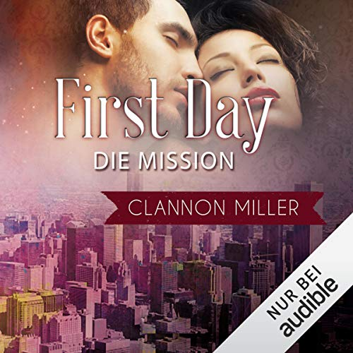 First Day - Die Mission Titelbild