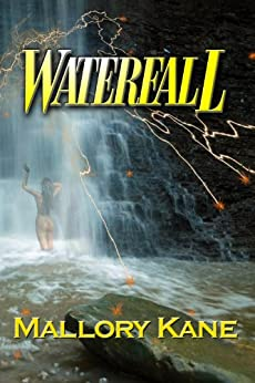 WATERFALL by [Mallory Kane]