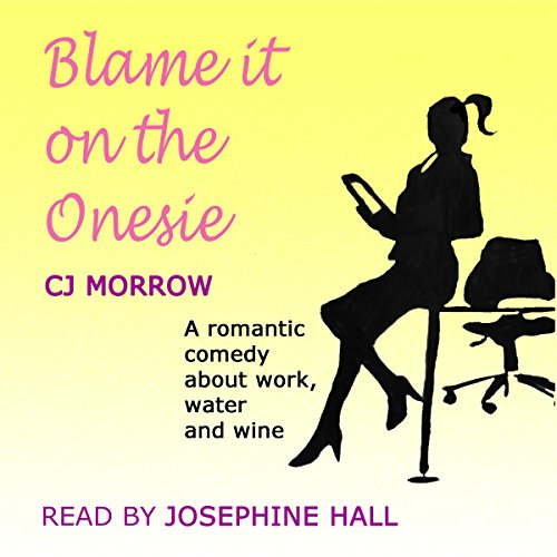 Blame It on the Onesie audiobook cover art