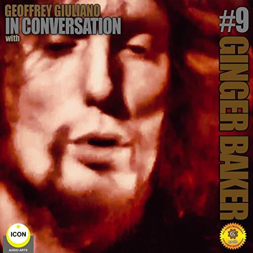 Ginger Baker of Cream - In Conversation 9 cover art