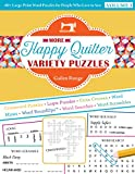 More Happy Quilter Variety Puzzles: 60+ Large-Print Word Puzzles for People Who Love to Sew