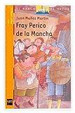 Fray Perico de la Mancha (El Barco de Vapor Naranja)