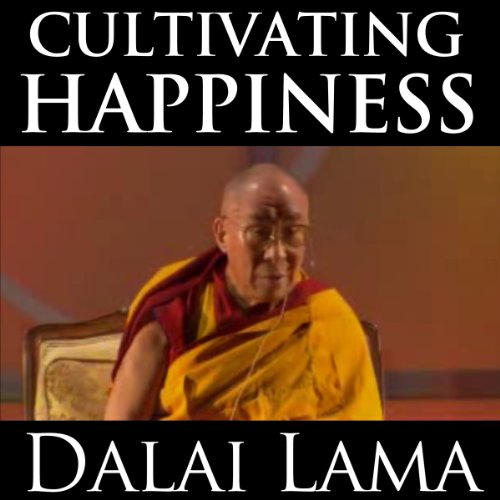 Cultivating Happiness audiobook cover art