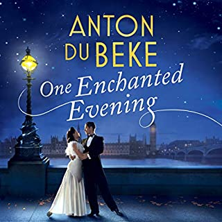 One Enchanted Evening                   By:                                                                                                                                 Anton Du Beke                               Narrated by:                                                                                                                                 Julian Ovenden                      Length: 12 hrs and 23 mins     311 ratings     Overall 4.2