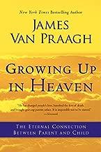 Best james van praagh growing up in heaven Reviews