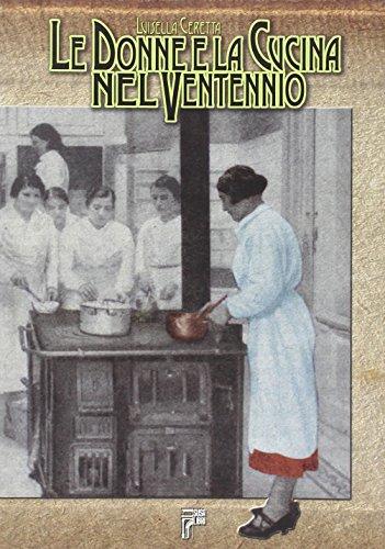 Le donne e la cucina nel ventennio