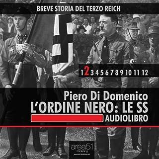 Breve storia del Terzo Reich vol. 2: L'Ordine Nero. Le SS copertina