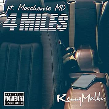 4 miles (feat. Moscherrie Md)