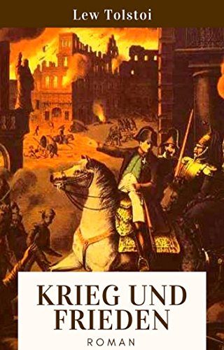 Krieg und Frieden: Roman