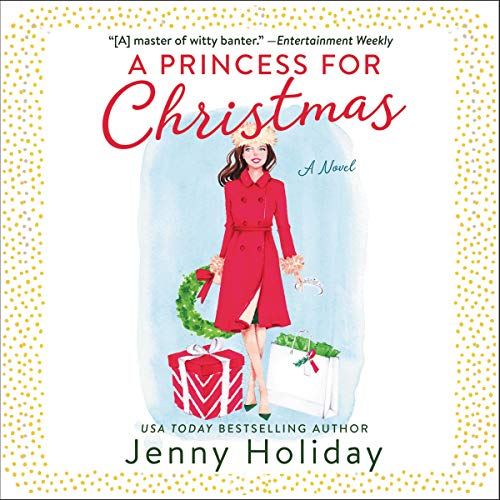 A Princess for Christmas Audiobook By Jenny Holiday cover art