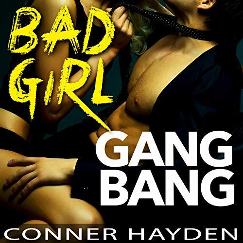 Bad Girl Gangbang audiobook cover art