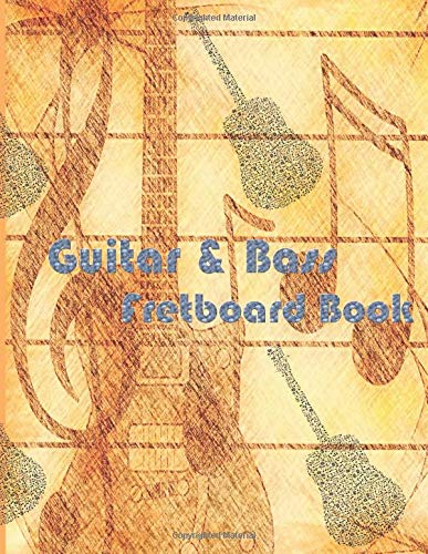 Guitar & Bass Fretboard Book: Memory Your Favorite Song with Guitar & Bass Cord