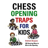 Chess Opening Traps For Kids-Burgess, Graham