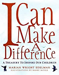 I Can Make a Difference: A Treasury to Inspire Our Children (AFFILIATE)