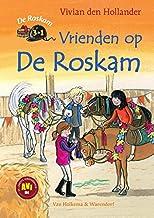 Vrienden op De Roskam: De Roskam 3 in 1