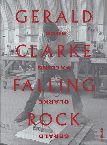Gerald Clarke: Falling Rock
