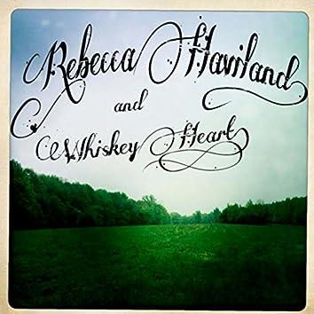 Rebecca Haviland and Whiskey Heart