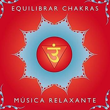 Equilibrar Chakras - Musica Relaxante