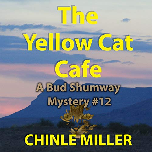 The Yellow Cat Cafe Audiobook By Chinle Miller cover art